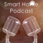 Smart Home Podcast Podcast Download