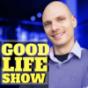 GOOD LIFE SHOW| Glück | Selbstbewusstsein | Zufriedenheit | Erfolg | Innere Ruhe |Selbstverwirklichung Podcast Download