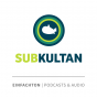 Subkultan Podcast Download