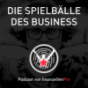DIE SPIELBÄLLE DES BUSINESS Podcast Download