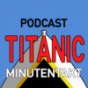 Titanic im Minutentakt Podcast Download