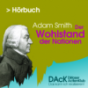 DAcK Hörbuch - Adam Smith: Der Wohlstand der Nationen Podcast Download