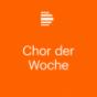 Chor der Woche - Deutschlandfunk Kultur