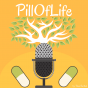 Pill of life Podcast Download