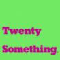 TwentySomething Podcast Download
