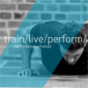 train/live/perform- Der Performance Podcast Podcast Download