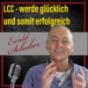 LCC - werde glücklich und somit erfolgreich Podcast Download
