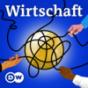 Wirtschaft | Deutsche Welle Podcast Download