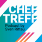 ChefTreff - ein K5 Podcast von Sven Rittau