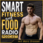 Smart Fitness and Food Radio | Ernährung, Training, Lebensmittel, Abnehmen, Muskelaufbau, Gesundheit Podcast Download