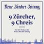NZZ: 9 Zürcher, 9 Chreis