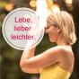 Lebe, lieber leichter. Podcast Download