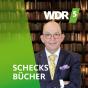WDR 5 Schecks Bücher Podcast Download