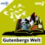 WDR 3 Gutenbergs Welt