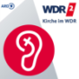 Kirche in WDR 2 Podcast Download