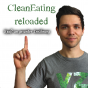 Podcast : CleanEating Reloaded