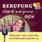 Celebrate your Passion - DER Podcast für Berufung & Seelen-Business mit Heidi Marie Wellmann Download