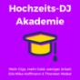 Hochzeits-DJ Akademie | DJ Jobs | Online Marketing | Mehr Gigs bekommen | DJ Website Podcast Download