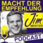 Macht der Empfehlung mit Jim Menter Podcast Download