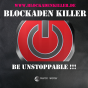 Blockaden Killer - Be unstoppable !!! Podcast Download