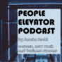 People Elevator Podcast Podcast Download