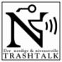 Der nerdige & niveauvolle Trashtalk Podcast Download