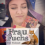 Frau Fuchs Podcast Download