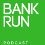 BankRunPodcast Podcast Download