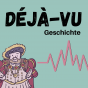 Déjà-vu Geschichte Podcast Download