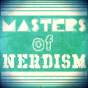 Masters Of Nerdism Podcast Download