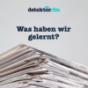 Was haben wir gelernt? – detektor.fm Podcast Download