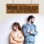 Podcast : Werde glücklich - lass dich scheiden
