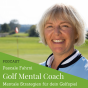 Podcast Download - Folge 12 Mentale Strategien für dein Golfspiel Interview mit Remo Wittwer online hören