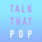 Talk That Pop - Der Popkultur Podcast Podcast Download