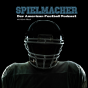 Spielmacher - Der American Football Podcast Podcast Download