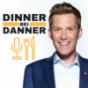 Podcast : Dinner bei Danner