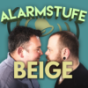 Alarmstufe Beige - Der Podcast Podcast Download