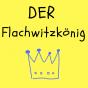 Der Flachwitzkönig - Flachwitze nonstop Podcast Download