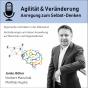 Agilität und Veränderung - Anregungen zum selbst Denken