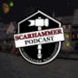 SCARHAMMER Podcast