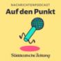 Auf den Punkt - der SZ-Nachrichtenpodcast Podcast Download