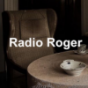 Radio Roger Podcast Download
