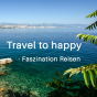 Travel to happy - Faszination Reisen Podcast Download