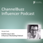ChannelBuzz Influencer-Podcast Podcast Download