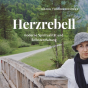 Herzrebell Podcast Download