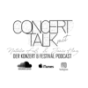 CONCERTTALK Podcast Download
