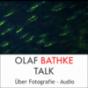 Olaf Bathke Talk - Audio Podcast Download
