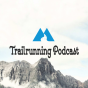 Trailrunning Podcast Podcast Download