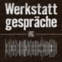 Werkstattgespräche Podcast Download