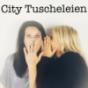 City Tuscheleien - Wir sagen gerade heraus, worüber andere nur versteckt flüstern Podcast Download